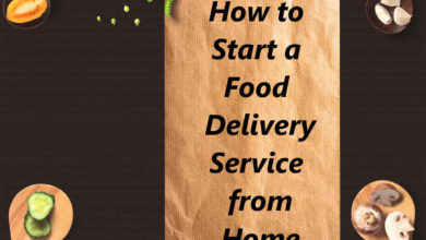 Photo of How to Start a Lunch Delivery Business from Home?