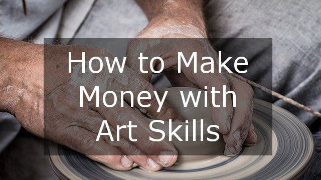 how to make money with art skills