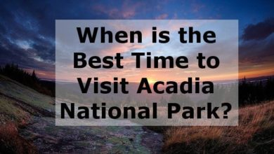 Photo of When is the best time to visit Acadia National Park?