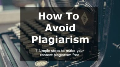 Photo of How to Avoid Plagiarism?  7 Easy Steps to Make Your Draft Plagiarism Free