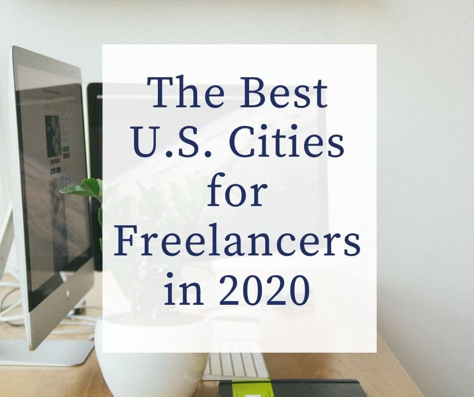 The Best U.S. Cities for Freelancers